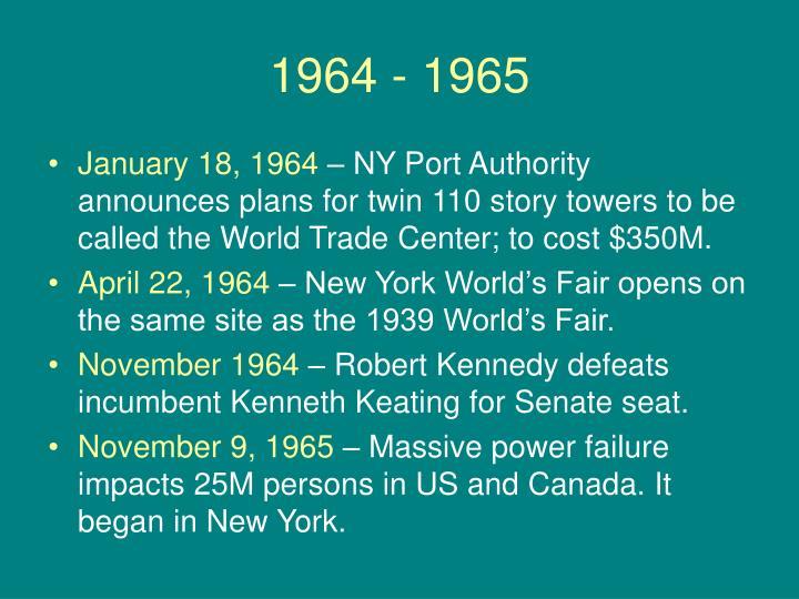 1964 - 1965