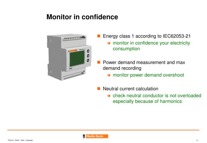 Monitor in confidence