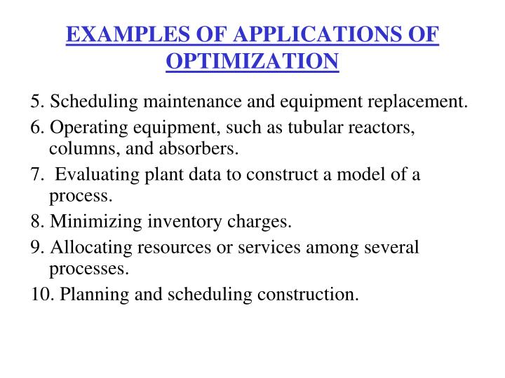 EXAMPLES OF APPLICATIONS OF OPTIMIZATION