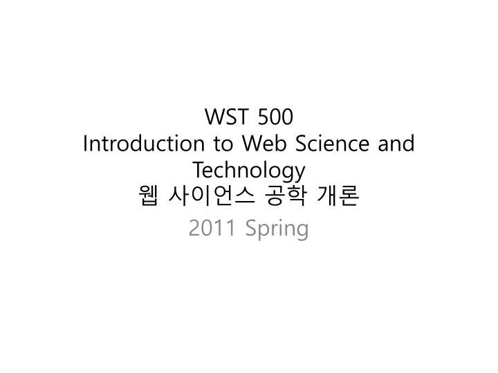 Wst 500 introduction to web science and technology