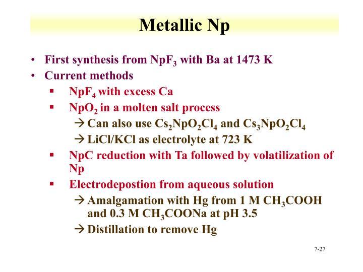 Metallic Np