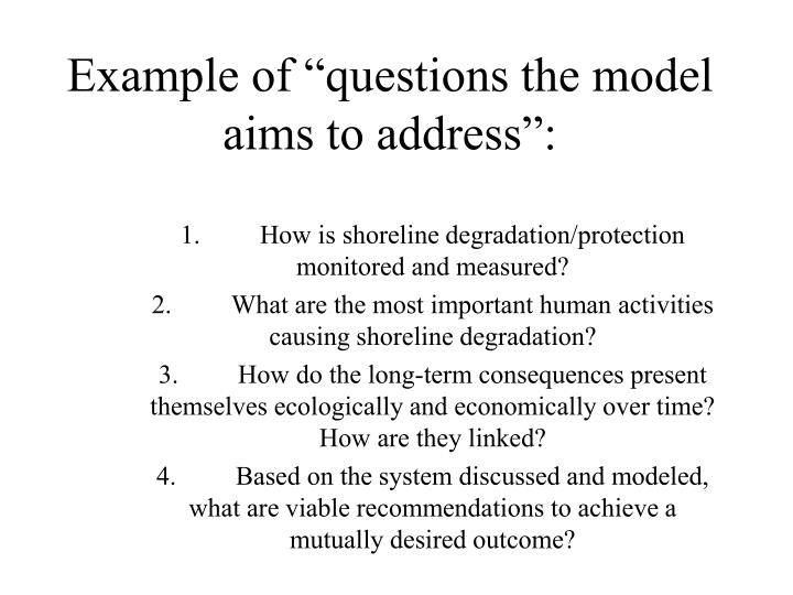 "Example of ""questions the model aims to address"":"