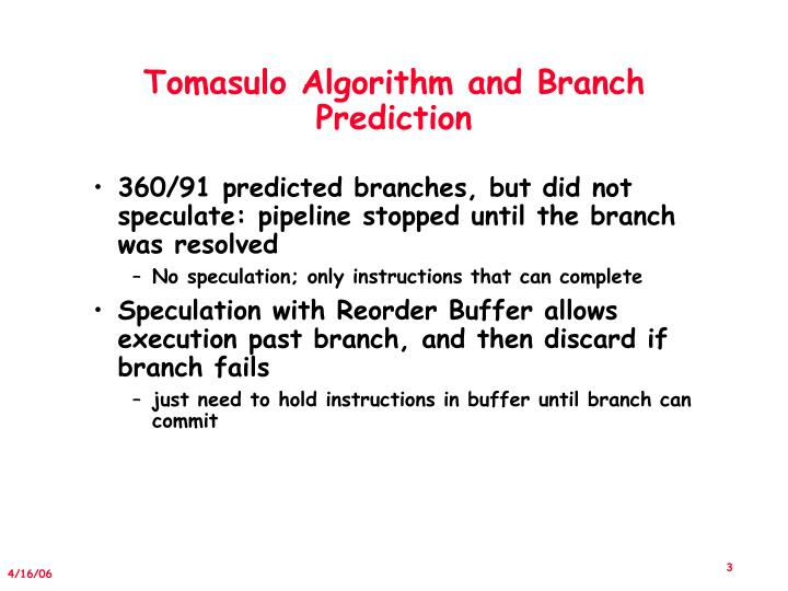 Tomasulo Algorithm and Branch Prediction