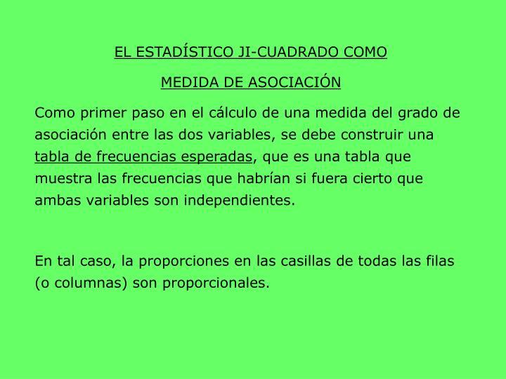 EL ESTADÍSTICO JI-CUADRADO COMO