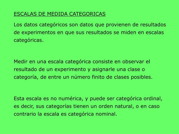 ESCALAS DE MEDIDA CATEGORICAS