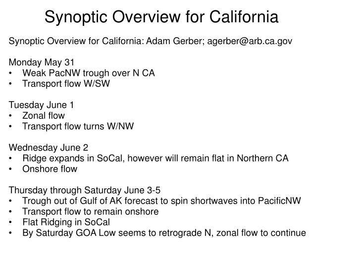 Synoptic Overview for California: Adam Gerber; agerber@arb.ca.gov
