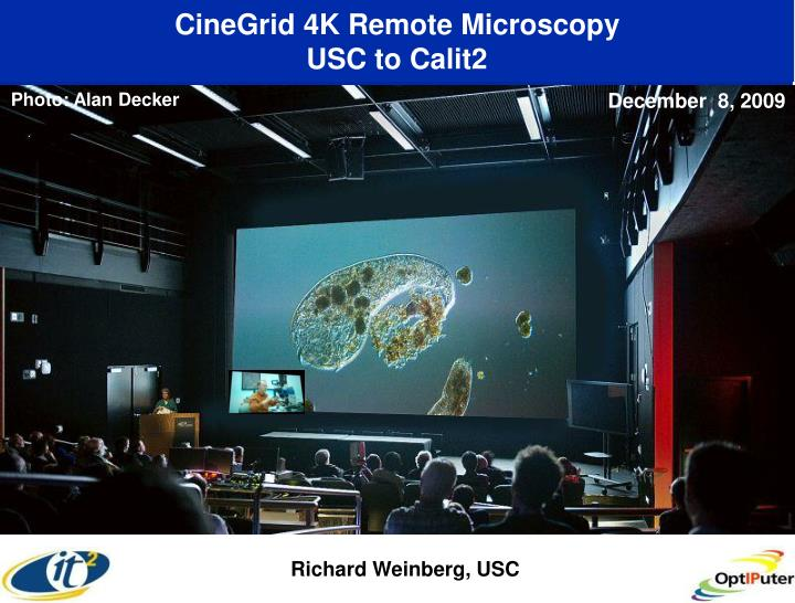 CineGrid 4K Remote Microscopy