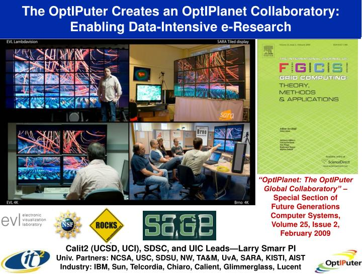 The OptIPuter Creates an OptIPlanet Collaboratory: