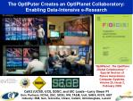 the optiputer creates an optiplanet collaboratory enabling data intensive e research