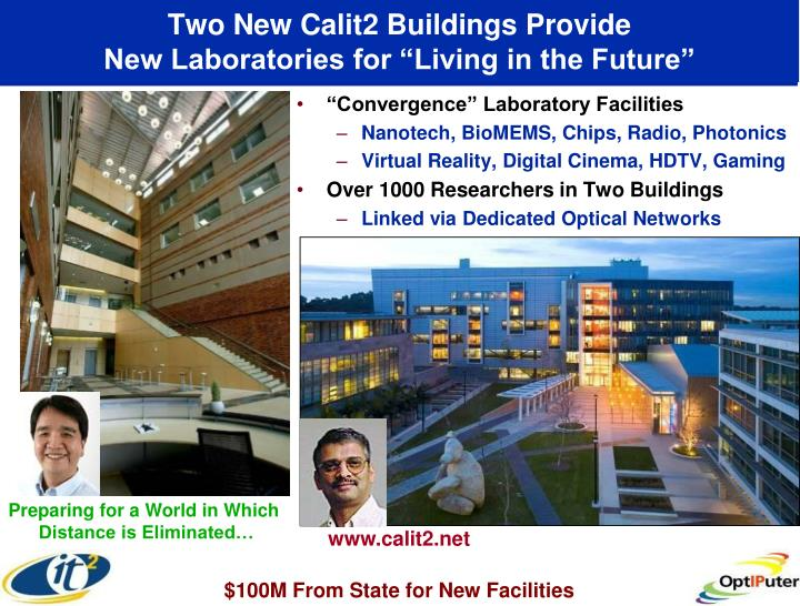Two New Calit2 Buildings Provide