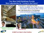 two new calit2 buildings provide new laboratories for living in the future