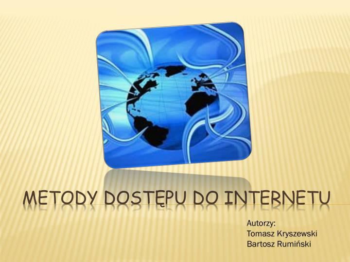Metody dost pu do internetu