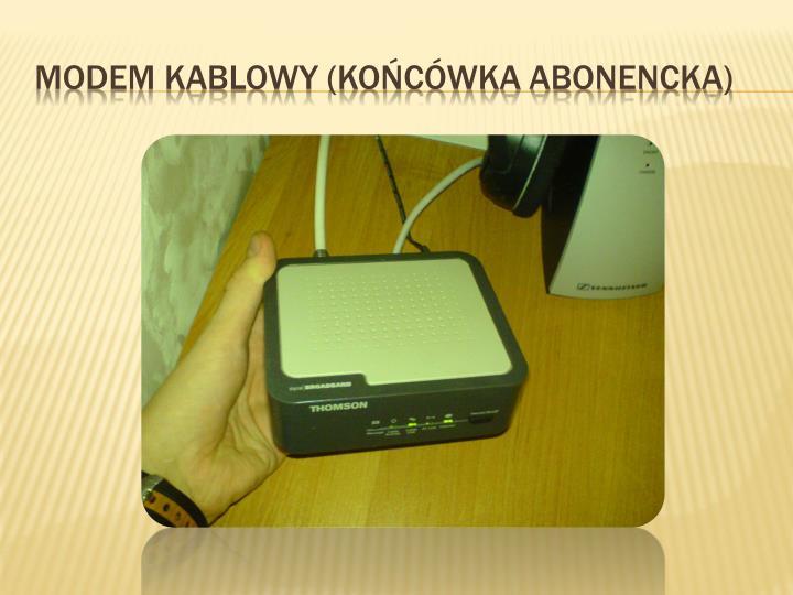 Modem kablowy (końcówka abonencka)