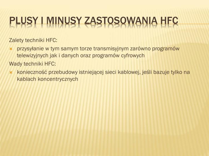 Zalety techniki HFC: