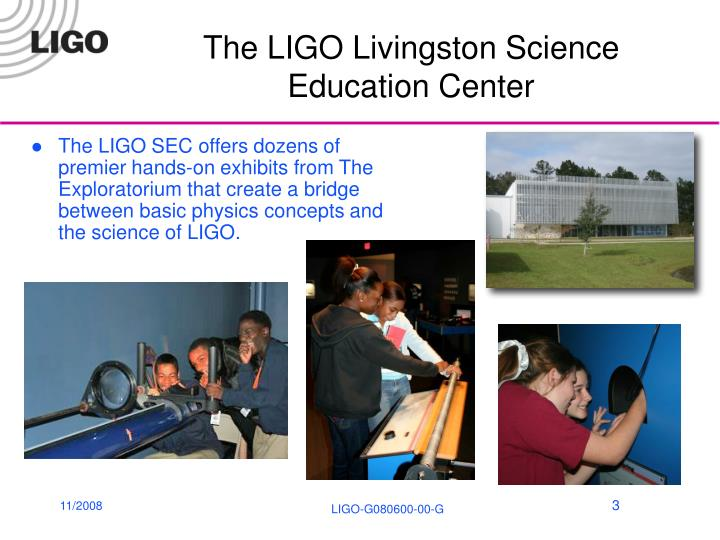 The LIGO Livingston Science Education Center