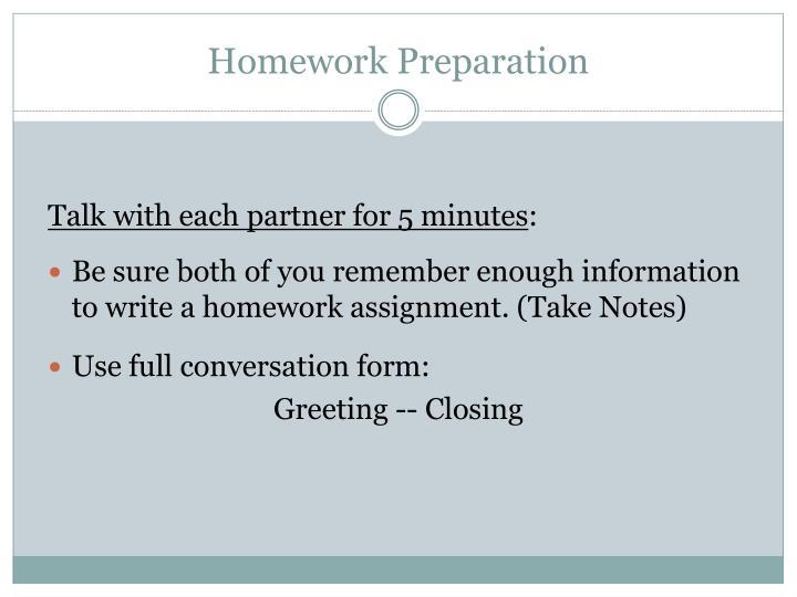 Homework Preparation