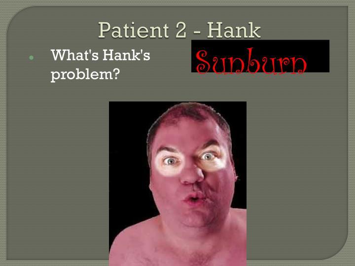 Patient 2 - Hank