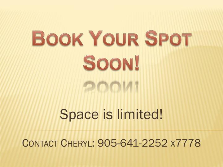 Book Your Spot Soon!