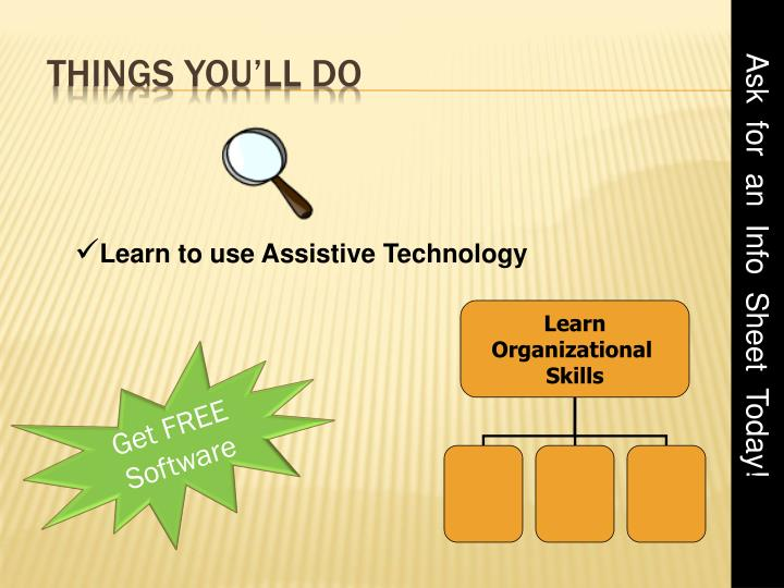 Learn to use Assistive Technology