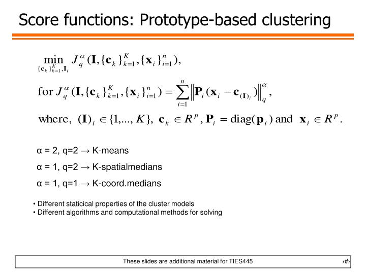 Score functions: Prototype-based clustering