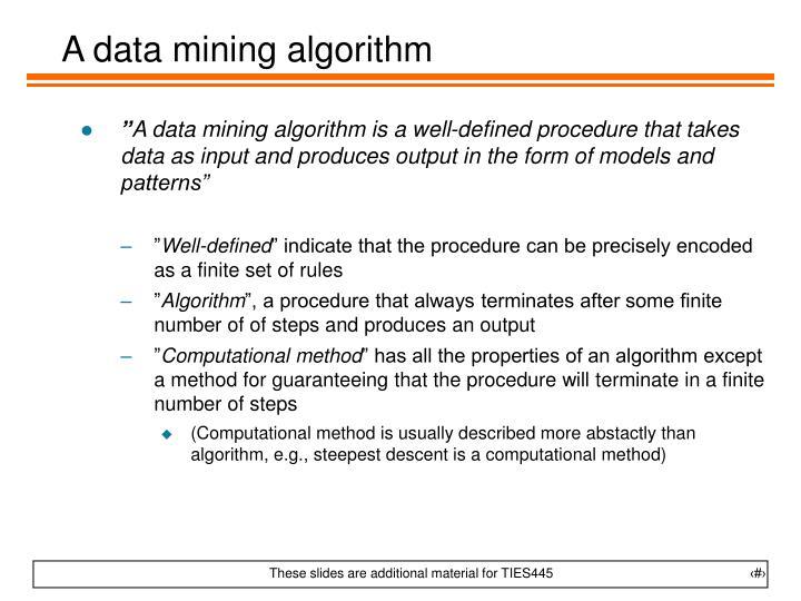 A data mining algorithm