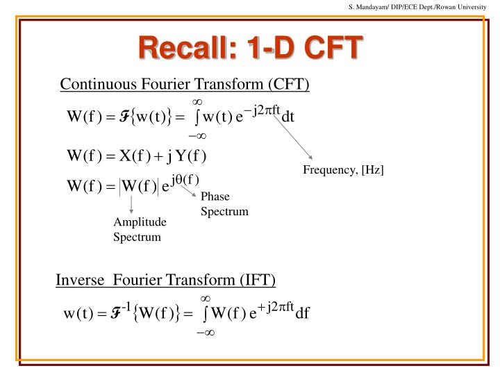 Continuous Fourier Transform (CFT)