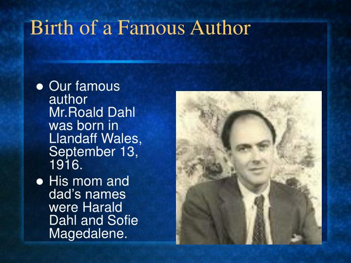 Birth of a famous author