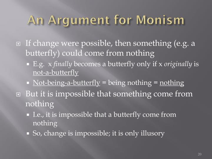 An Argument for Monism
