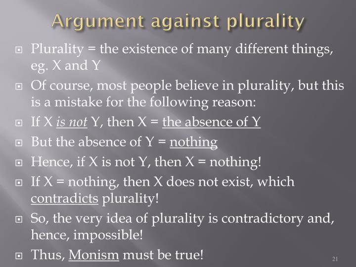 Argument against plurality