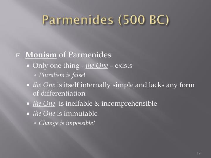 Parmenides (500 BC)