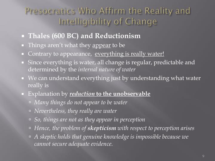 Presocratics Who Affirm the Reality and Intelligibility of Change