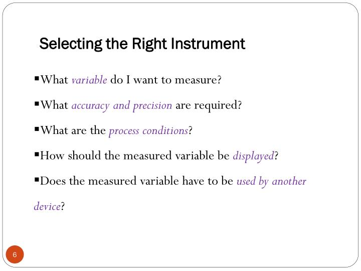 Selecting the Right Instrument