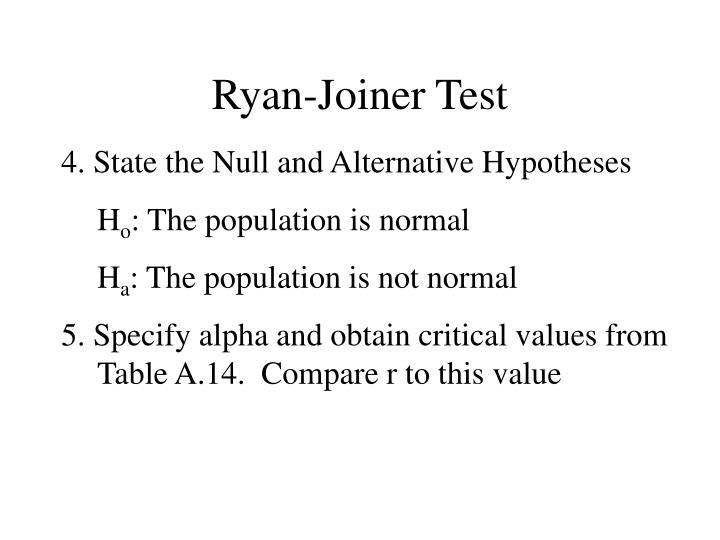 Ryan-Joiner Test