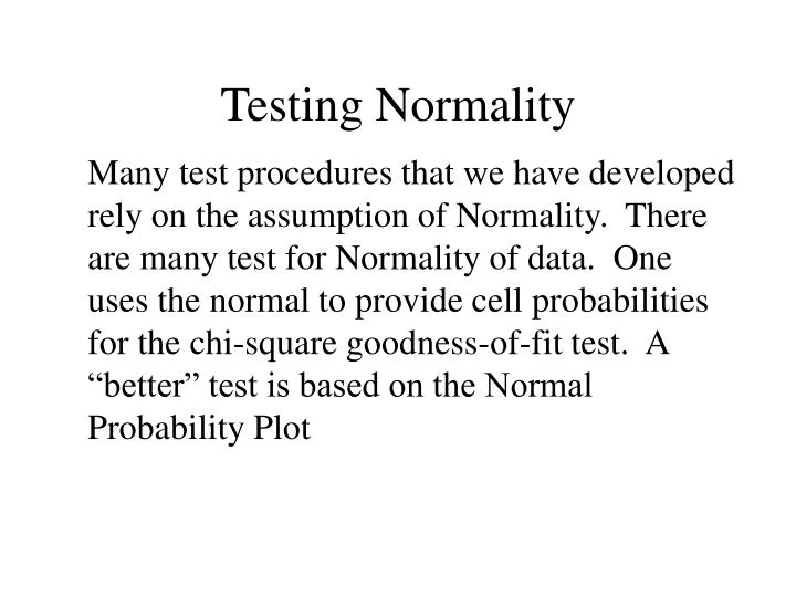 Testing Normality