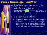 casos especiais mulher2