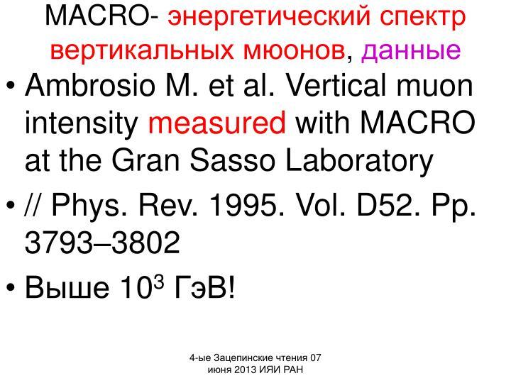 MACRO-