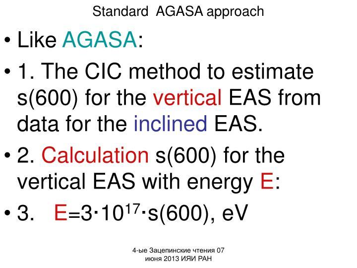 Standard  AGASA approach