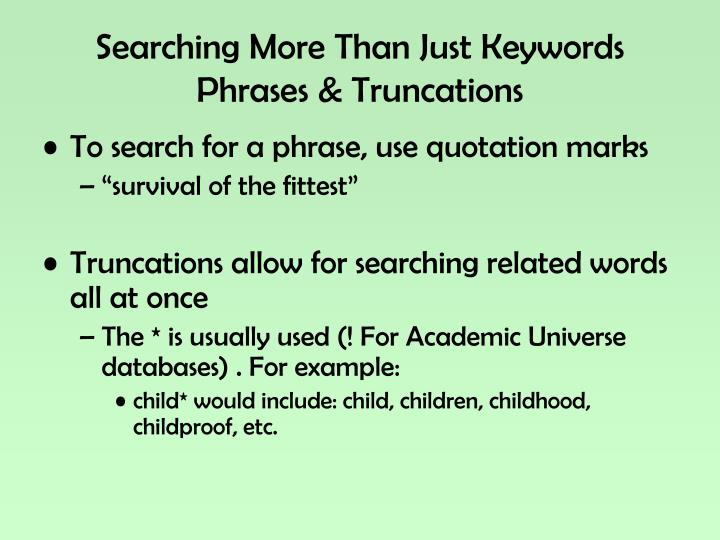 Searching More Than Just Keywords
