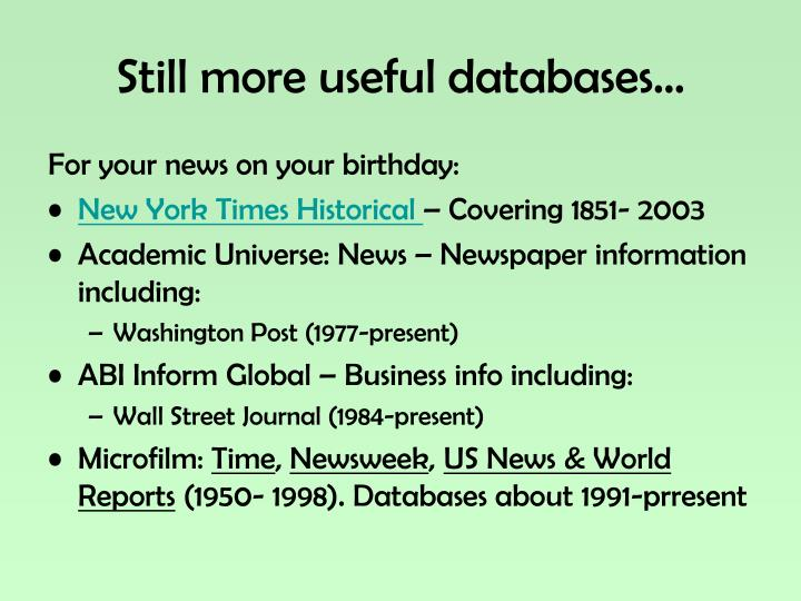Still more useful databases…