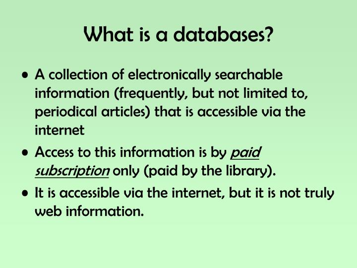 What is a databases?