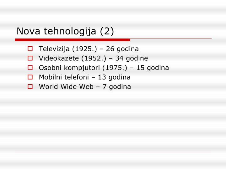 Nova tehnologija (2)