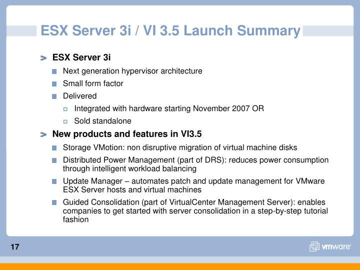ESX Server 3i / VI 3.5 Launch Summary