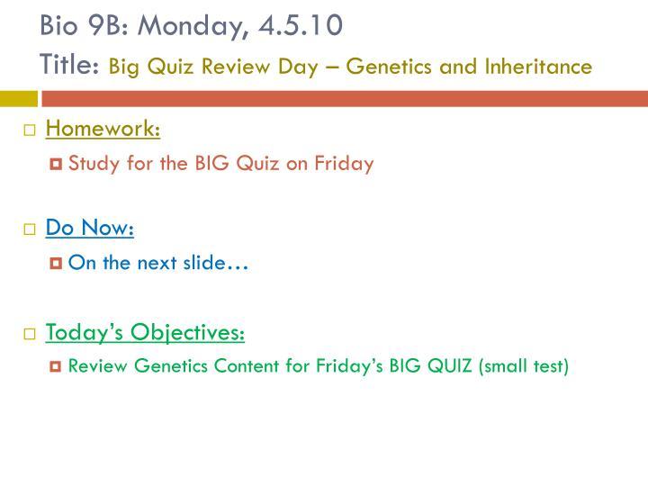 Bio 9B: Monday, 4.5.10
