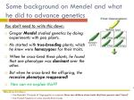 some background on mendel and what he did to advance genetics1