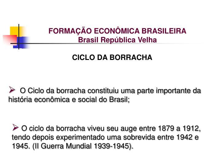 FORMAÇÃO ECONÔMICA BRASILEIRA