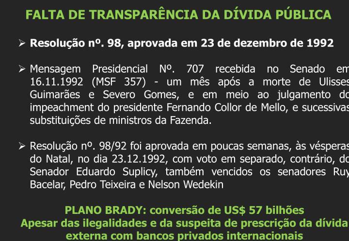 FALTA DE TRANSPARÊNCIA DA DÍVIDA PÚBLICA