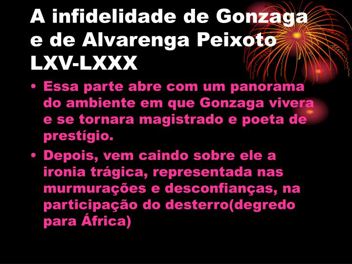 A infidelidade de Gonzaga e de Alvarenga Peixoto LXV-LXXX