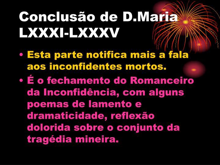 Concluso de D.Maria LXXXI-LXXXV