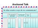 anchored talk1