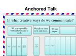 anchored talk2